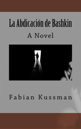 Book: La Abdicacion de Bashkin (Spanish Edition) by Fabian Kussman