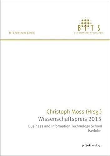 Wissenschaftspreis 2015: Business and Information Technology School Iserlohn (BiTS-Forschung)