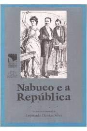 Nabuco E A Republica (Serie Republica) (Portuguese Edition)