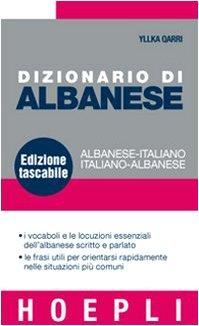 Dizionario di albanese. Albanese-italiano, italiano-albanese