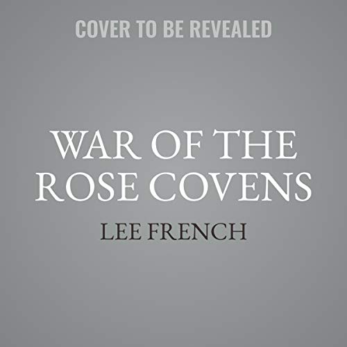 War of the Rose Covens     The Spirit Knights Series              De :                                                                                                                                 Lee French                           Durée : 5 h et 30 min     Pas de notations     Global 0,0