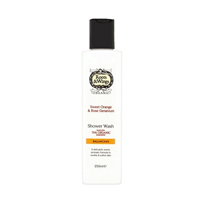 Roots & Wings Shower Wash Sweet Orange & Rose Geranium 250ml (Pack of 6) - ルーツ&翼シャワー洗浄スイートオレンジ&ゼラニウム250ミリリットルをバラ (x6) [並行輸入品]