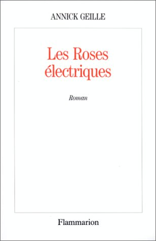 Les roses électriques PDF Books