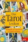 Das Tarot-Lexikon (Delphi bei Droemer Knaur) - Belinda Rodik