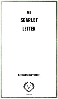 The Scarlet Letter: Historical Fiction Book Collection by V-Publisher
