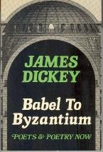 Babel to Byzantium: Poets and Poetry Now 0912946865 Book Cover