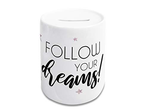 Spardose lustig, Kinder und Erwachsene, Geldgeschenk Sparschwein, Sparbüchse, Motiv Follow Your Dreams, für sie