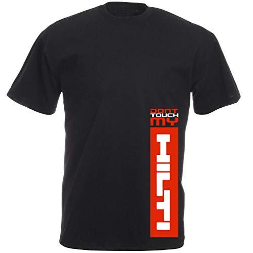 Fun Bauarbeiter T-Shirt schwarz: Don't Touch My Hilti Full