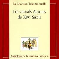 Les Grands Auteurs Du XIX Siec