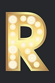 R: Monogram Gold Initial Letter R Notebook: Customized Monogrammed Gift Journal To Write In.
