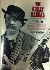 Hardcover THE GREAT RASCAL: The Exploits of the Amazing Ned Buntline. Book