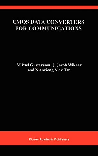 CMOS Data Converters for Communications (The Springer International Series in Engineering and Computer Science (543), Band 543)