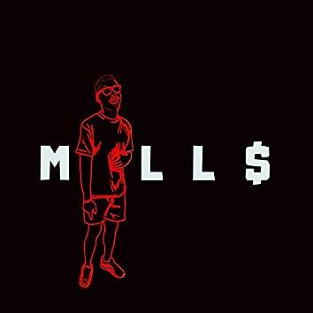 Mill$