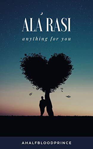 Ala Rasi: ANYTHING FOR YOU (English Edition)