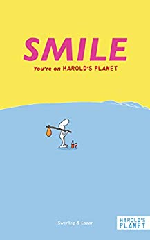 SMILE: You're on Harold's Planet (English Edition) di [Ralph Lazar, Lisa Swerling]
