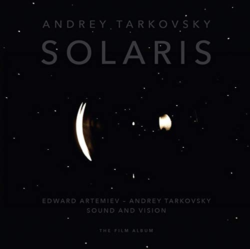 Solaris: Sound and Vision: The Film Album (Original Soundtrack)