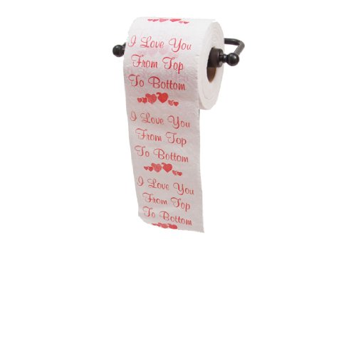 I Love you From Top to Bottom Printed Toilet Paper Gag Gift, Funny Novelty Valentine's Day or...