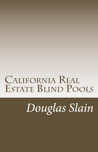 California Real Estate Blind Pools (English Edition)