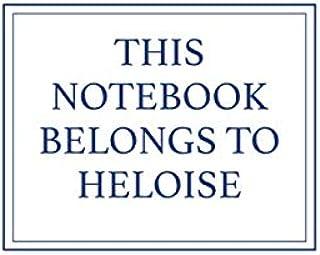 This Notebook Belongs to Heloise