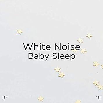 "!!"" White Noise Baby Sleep ""!!"