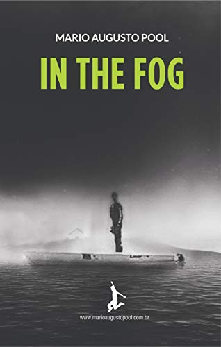 IN THE FOG (English Edition)