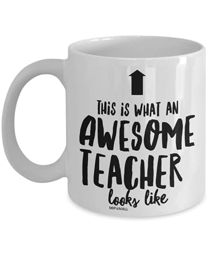 Best Teacher Gifts for Men Women Male Female, Coffee Mug Cup Funny, Thank You Leaving, End of The Year Term - Colleagues Boss, Birthday Christmas Presents, This is What an Awesome Looks Like MG0013