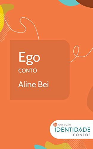 Ego: Conto Coleção Identidade