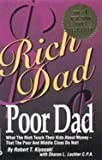 Rich Dad Poor Dad (What the Rich Teach Their Kids About Money - That the Poor and Middle Class Do Not!) by Robert T Kiyosaki (2009-08-01) - First Borders Edition 2009 - 01/08/2009