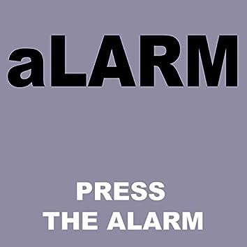 Press The Alarm