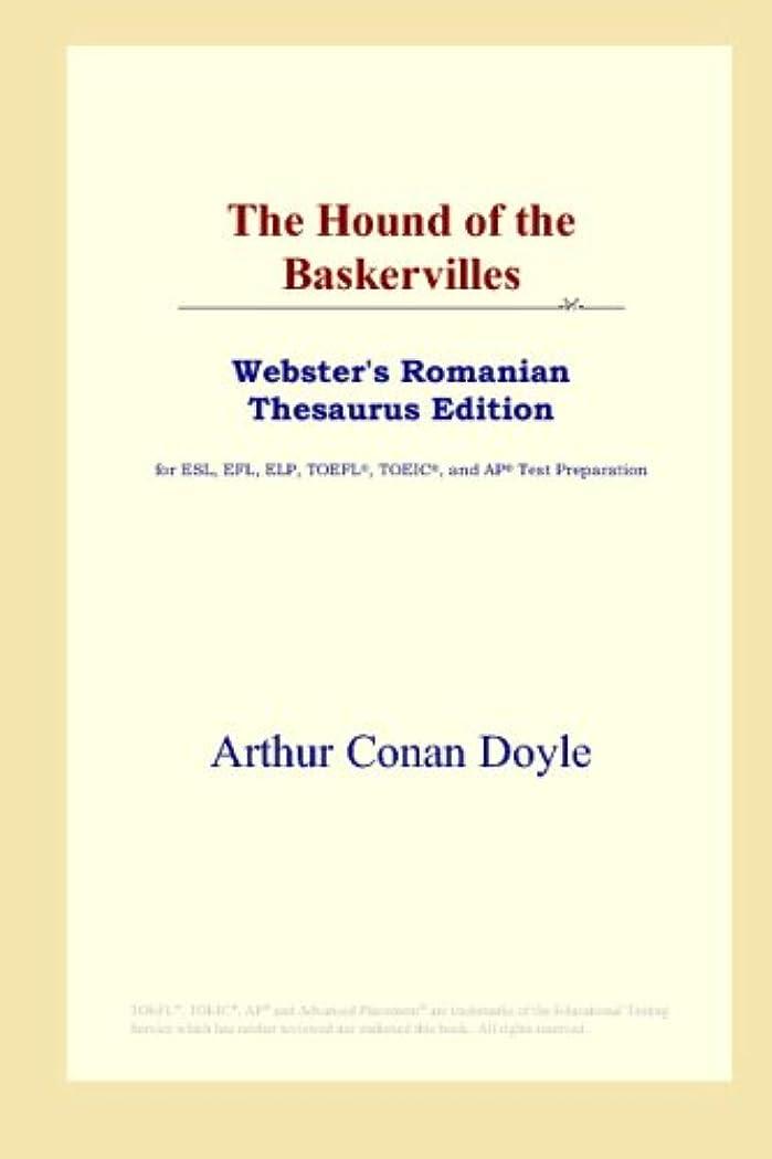 トリップ四半期空いているThe Hound of the Baskervilles (Webster's Romanian Thesaurus Edition)
