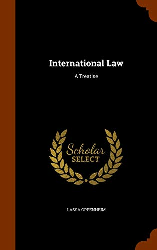 International Law: A Treatise