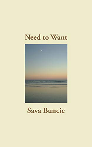 Need to Want by Buncic, Sava
