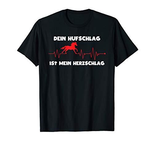 Dein Hufschlag ist mein Herzschlag, Reiter, reiten, Pferde T-Shirt