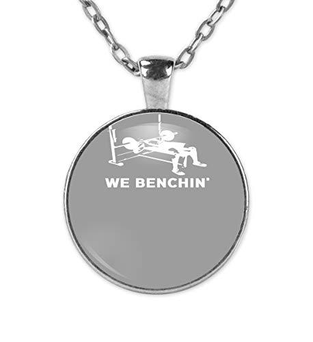 We Benchin - Bankdrücken Powerlifting T-Shirt - Squat Deadlift - Kette und Anhänger