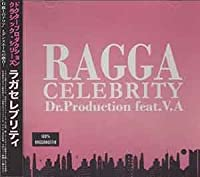 RAGGA CELEBRITY DR.PRODUCTION CLASSIC SERIES#02