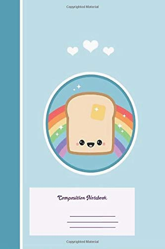 Composition Notebook: Toast Rainbow Ruled School Office Home Student Teacher 100 Pages
