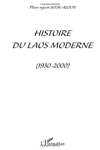 HISTOIRE DU LAOS MODERNE (1930-2000)