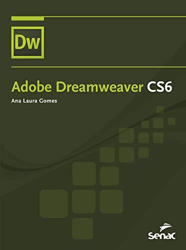 Adobe Dreamweaver CS6 (Informática) (Portuguese Edition)