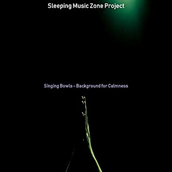 Singing Bowls - Background for Calmness
