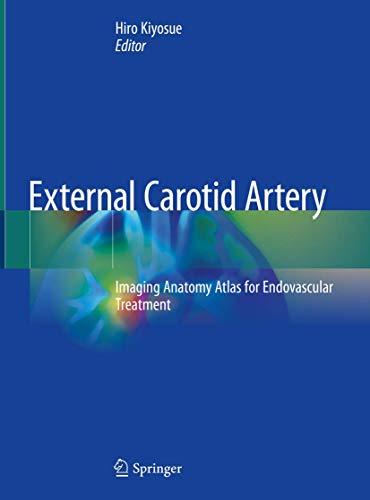 External Carotid Artery: Imaging Anatomy Atlas for Endovascular Treatment