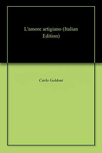 L'amore artigiano (Italian Edition)