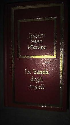 Robert Penn Warren: La banda degli angeli Ed. Bompiani Fabbri Editori [RS] A49