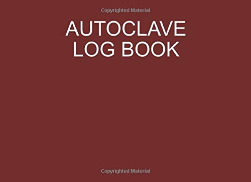 Autoclave log book: Sterilization operator notebook: Handy sterilizing logbook sheets for keeping your records organized and up to date: Red cover