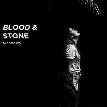 Blood & Stone