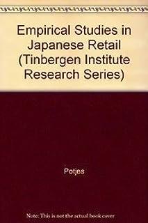 Empirical Studies in Japanese Retail (Tinbergen Institute Research Series)