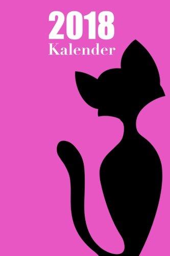 Katzen Kalender 2018 A5: Tagesplaner | Tageskalender | Kalender | Terminplaner | Terminkalender |Tagebuch | Journal