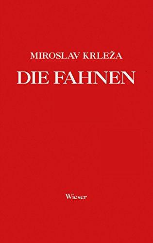 Die Fahnen: Roman in fünf Bänden