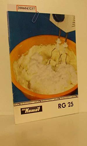 Handrühr- und Mixgerät RG 25 Bedienungsanleitung (DDR)