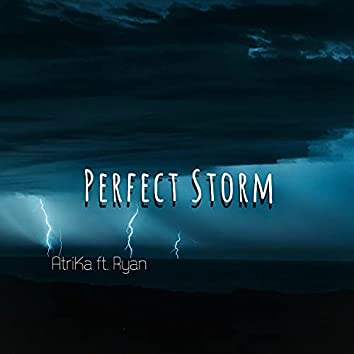 Perfect Storm (feat. Ryan)