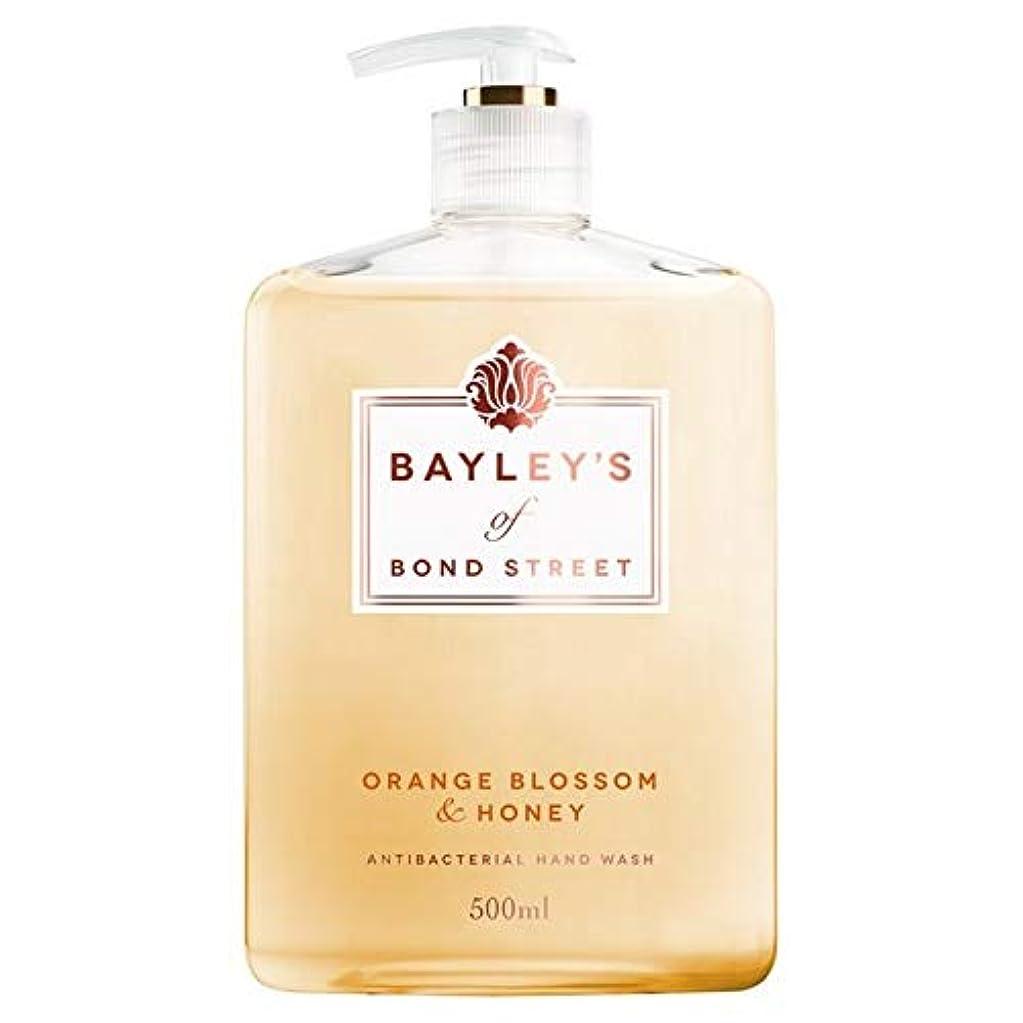 腐ったトランスミッションスパイラル[Bayley's of Bond Street ] ベイリーのボンドストリートオレンジブロッサム&ハニーハンドウォッシュ500ミリリットルの - Bayley's of Bond Street Orange Blossom & Honey Hand Wash 500ml [並行輸入品]